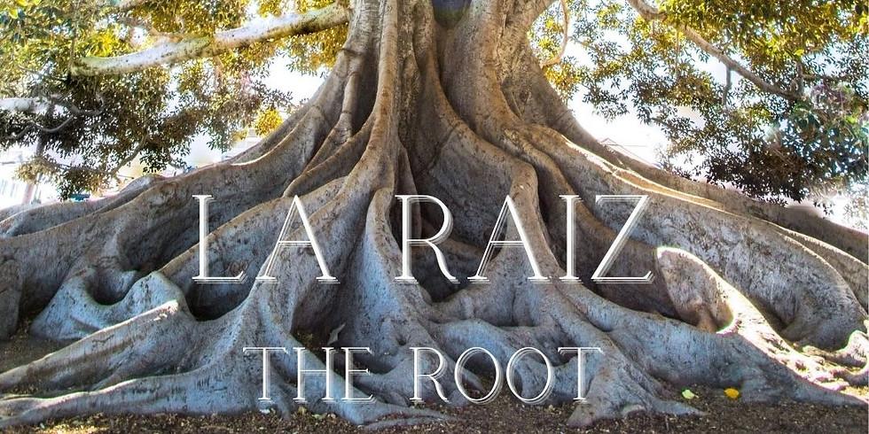 La Raiz (The Root)