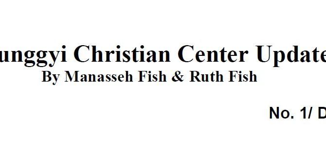 Taunggyi Christian Center - Q1 2018 Newsletter