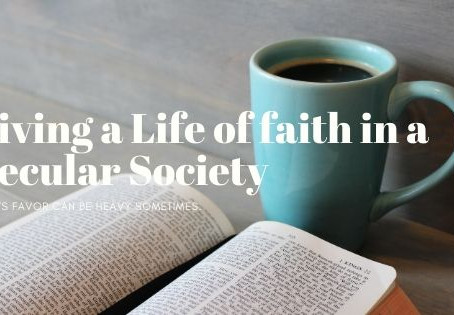 Living a Life of Faith in a Secular Society.
