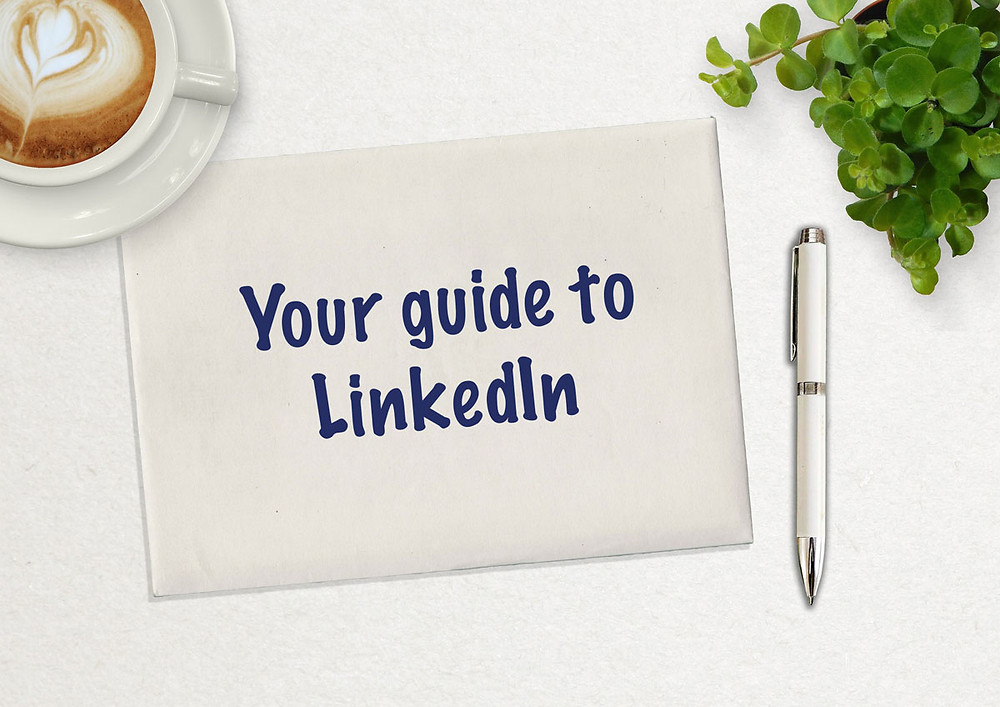 Your guide to LinkedIn