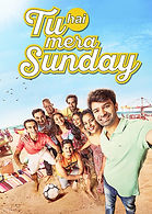 2017 - Tu Hai Mera Sunday - Screenplay.j