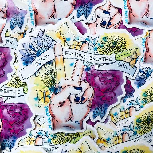 Just Breathe - Vinyl Sticker