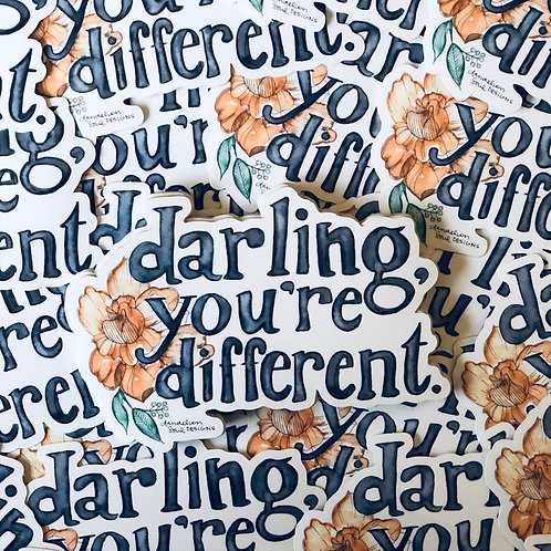 Darling, You're Different - Vinyl Sticker