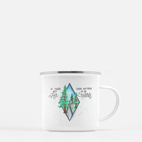 If You're Not Lost - Metal Camping Mug