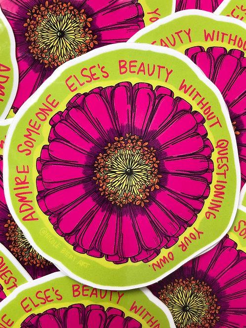 Own Your Beauty Zinnia - Vinyl Sticker