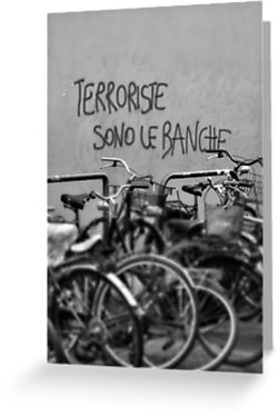 Banks are the Terrorists