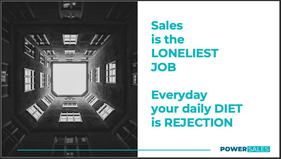 Sales is the Loneliest Job