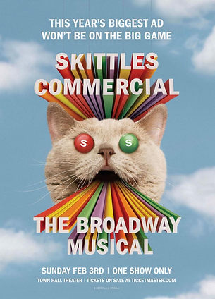 """""""Skittles Merged Theater and Advertising to Create a Weirdly Wonderful Super Bowl Musical."""" - Adweek"""