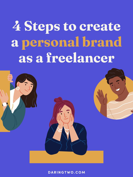 4 Steps to create a personal brand as a freelancer