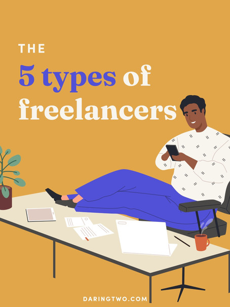 The 5 types of freelancers. Which one are you?