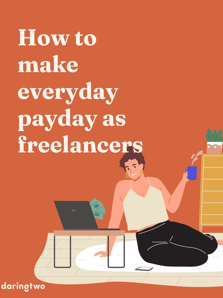 How to make everyday payday as freelancers