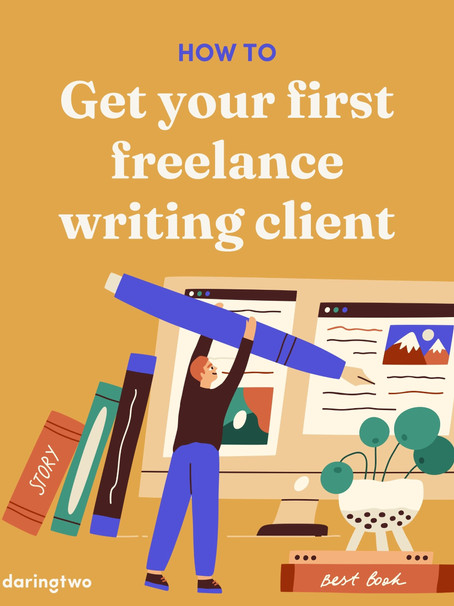 How to get your first freelance writing client