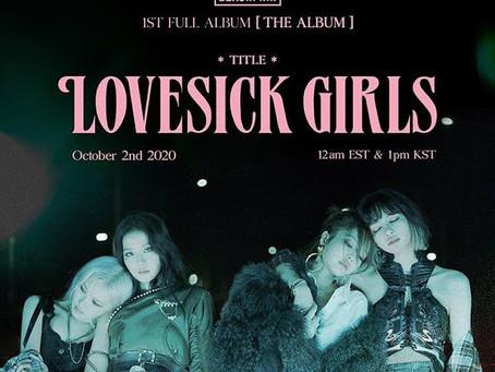 "BLACKPINK are ""Lovesick Girls"" in New Comeback"