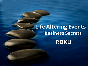 Life Altering Events- Business Secrets W