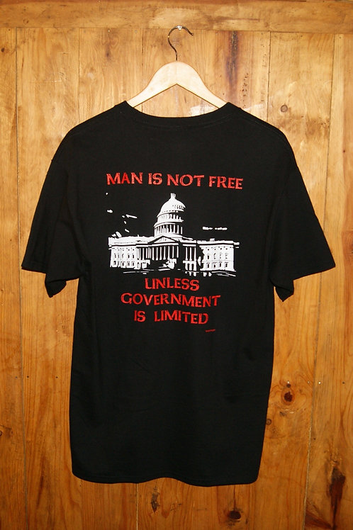 Man Is Not Free Unless Government is Limited T-Shirt