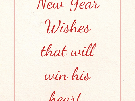 New Year Wishes that will win his heart