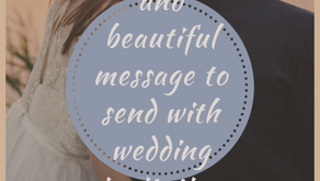 5 Unique and Beautiful messages to send with wedding invitation.