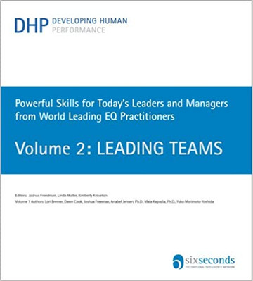Powerful Skills for Today's Leaders and Managers from World Leading EQ Practitioners