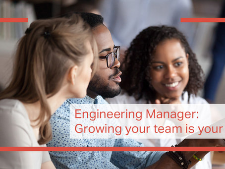 Engineering manager: Growing your team is your job