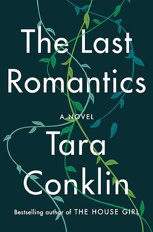 The Last Romantics by Tara Conklin_cover.jpg
