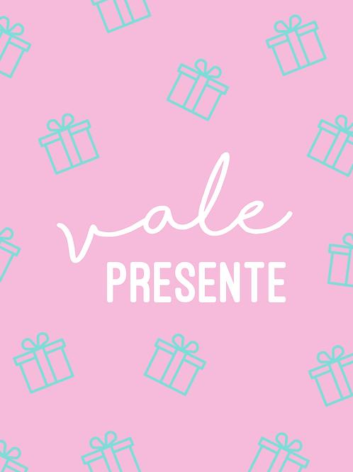 VALE PRESENTE | R$250
