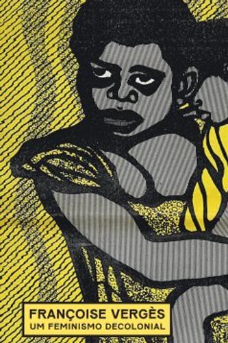 Um feminismo decolonial