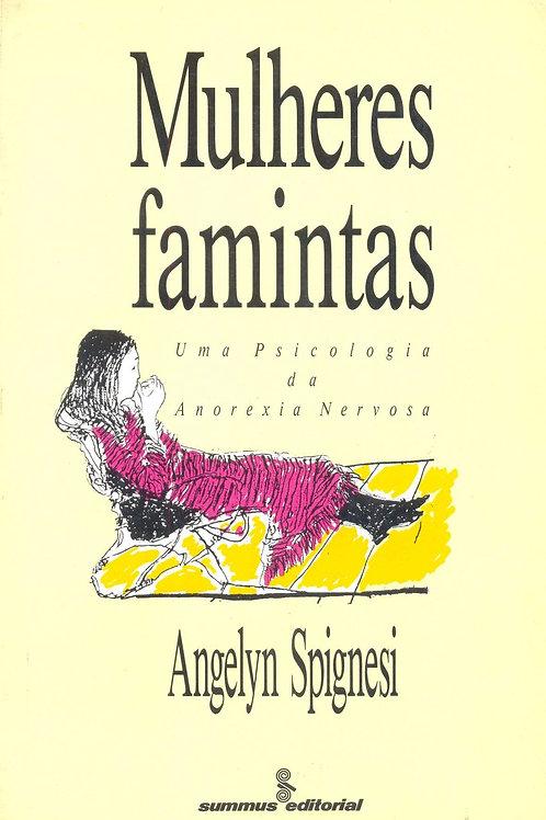 Mulheres famintas: uma psicologia da anorexia nervosa