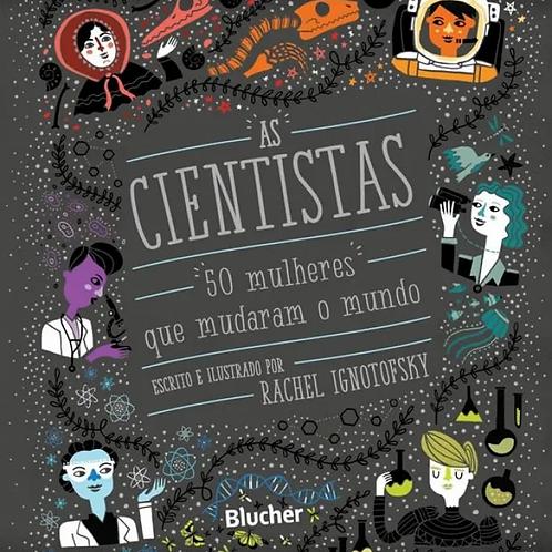 As cientistas: 50 mulheres que mudaram o mundo