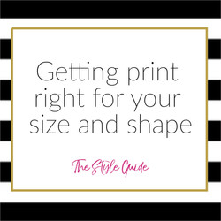 print works for your size and shape?
