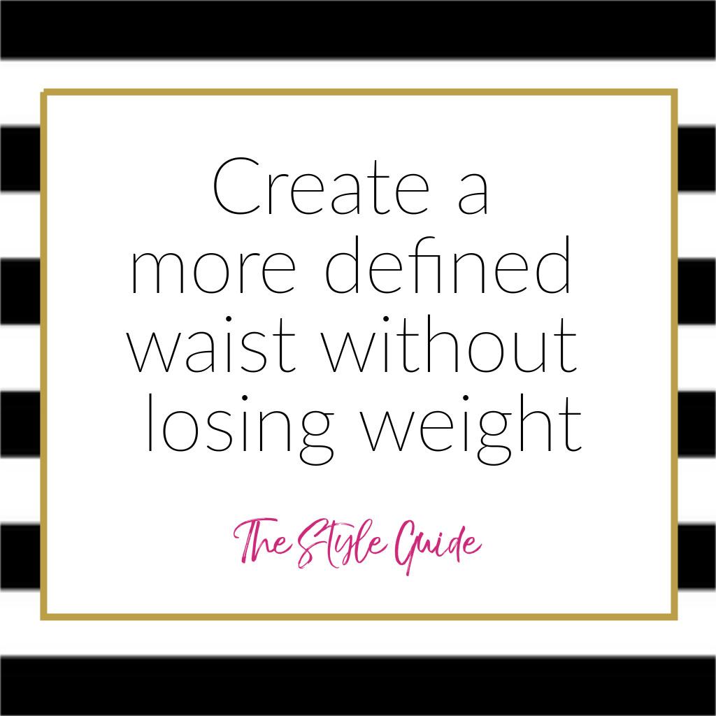 Create A Defined Waist