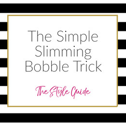 The Simple Slimming Bobble Trick