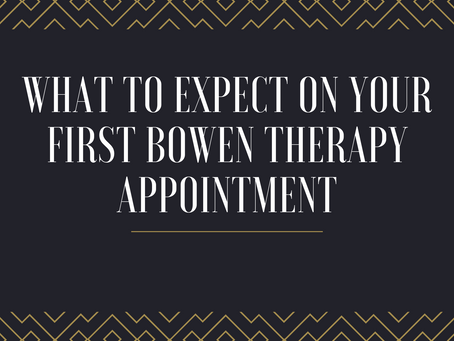 What to expect on your first Bowen Therapy appointment