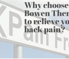 Why choose Bowen Therapy to relieve your back pain?