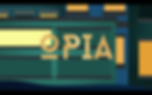 OPIA Opening Title