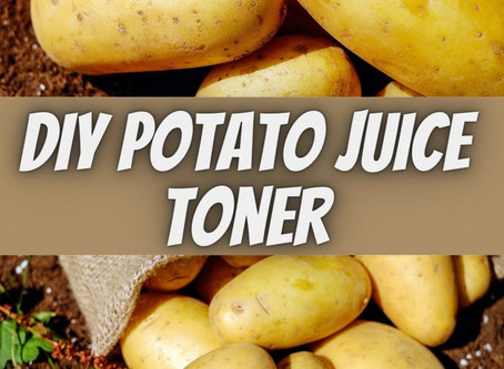 DIY Potato Juice Toner for Skin
