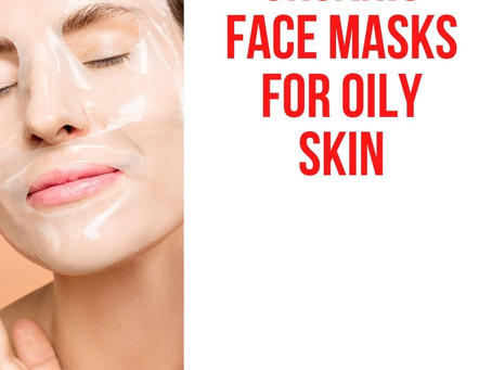 8 Best Organic Face Masks for Oily Skin