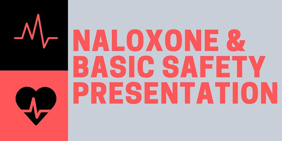 Naloxone & Basic Safety Presentation