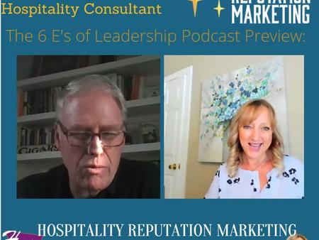 The Six E's of Hospitality Leadership with Tom Nolan