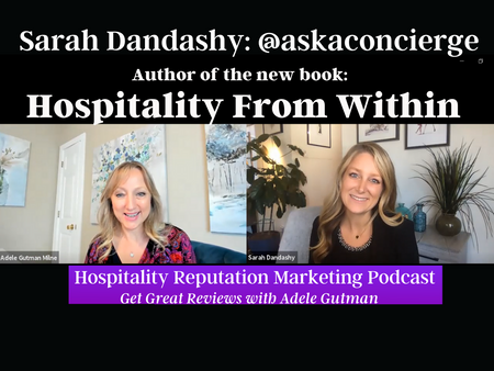 Ask a Concierge's Sarah Dandashy talks about Hospitality From Within on Get Great Reviews: