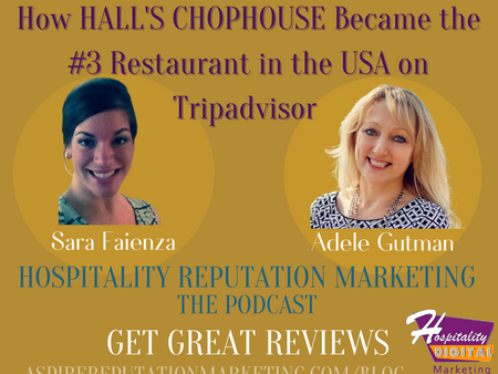 How Hall's Chophouse became the #3 Rated Restaurant in the USA on Tripadvisor. With Sara Faienza