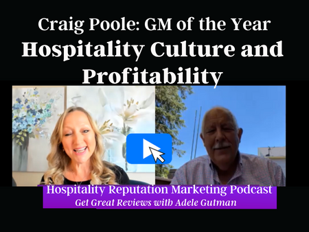 Craig Poole, GM of the Year, shares a case study of Hospitality Leadership, Culture, and Profit.