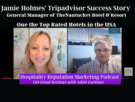 Tripadvisor Success Story: Jamie Holmes, General Manager of the Nantucket Hotel & Resort