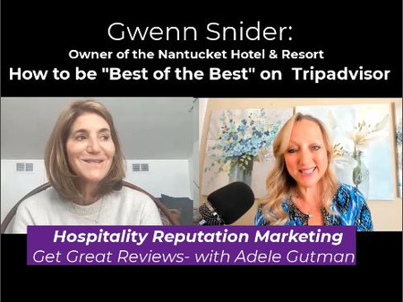 """How to be """"Best of the Best"""" on Tripadvisor Travelers' Choice: with Hotel Owner, Gwenn Snider"""