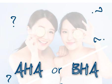 【 AHA 還是 BHA 好 ? 】