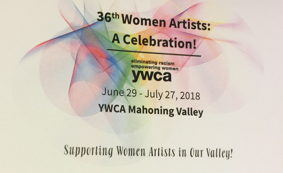 "Work on view at YWCA's ""Women Artists: A Celebration"" June 29 - July 27, 2018"