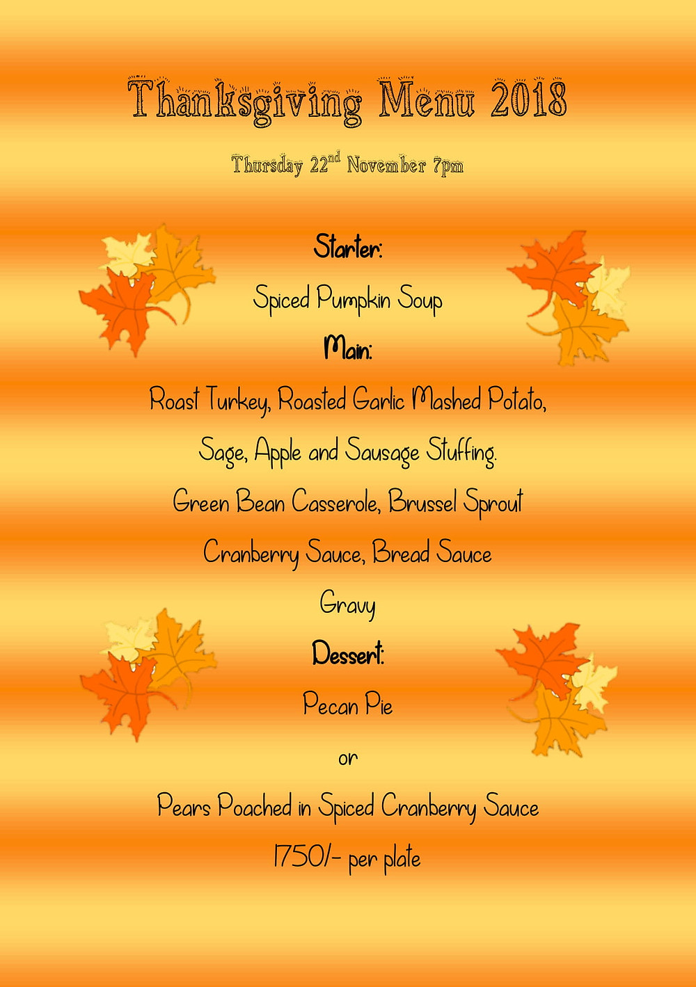 Thanksgiving Dinner at Piri Pirie's 22nd November from 7:30pm