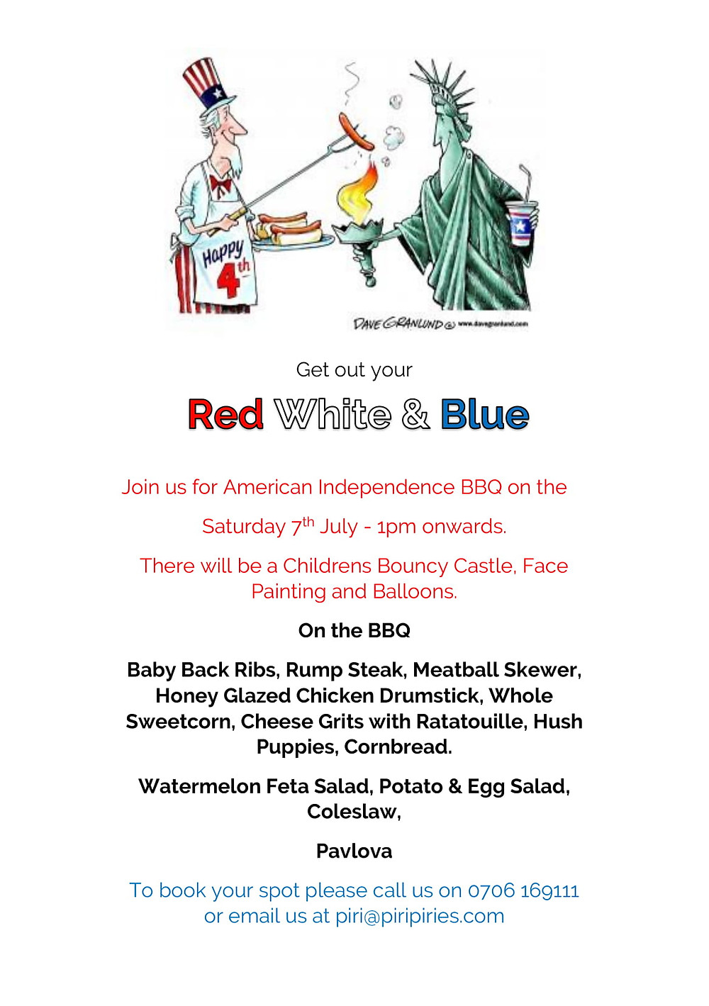 Saturday 7th July Help Piri Pirie's Celebrate Independance Day with a Lunch time BBQ and Childrens Zone.