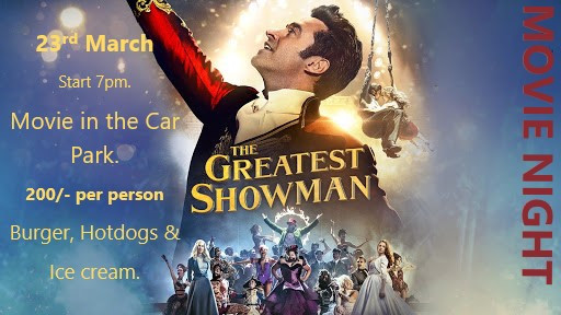 The Greastest Showman Movie night at Piri Piries March 23rd 7pm