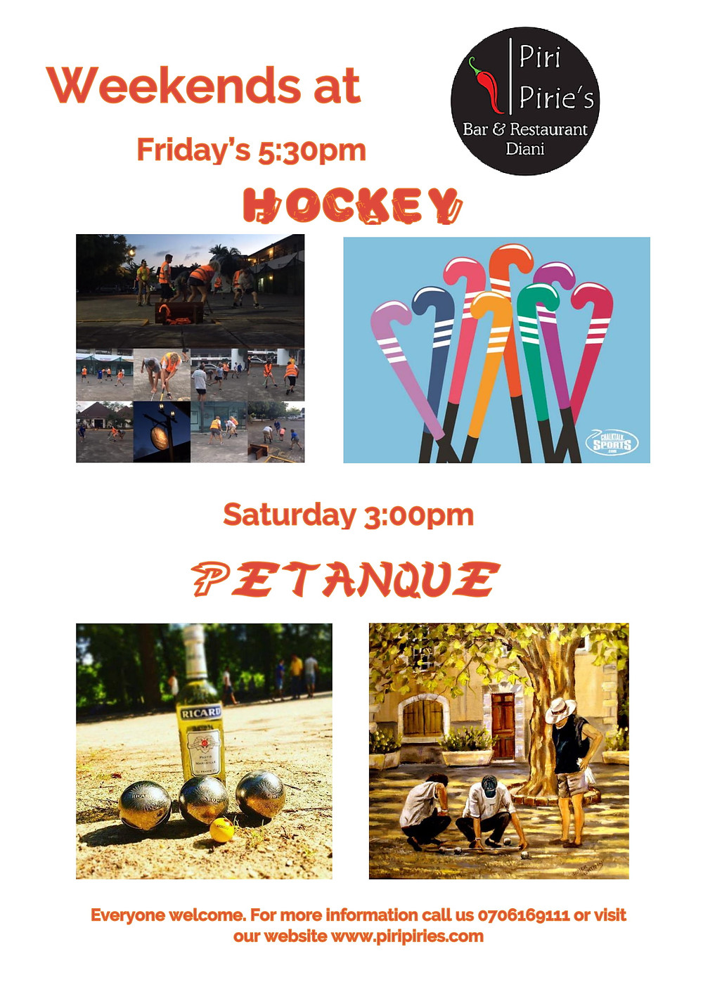 Weekends at Piri Pirie's Friday Hockey Saturday Petanque.