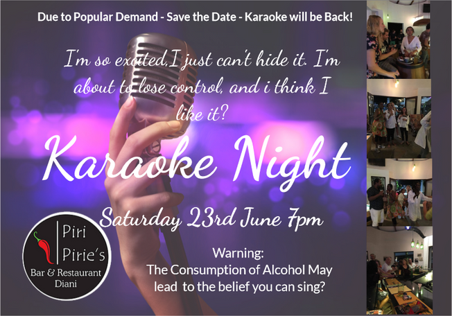i'm so excited, i just can't hide it. I'm about to lose control, and i think i like it? Karaoke at Piri Pirie's on the 23rd June 7pm,
